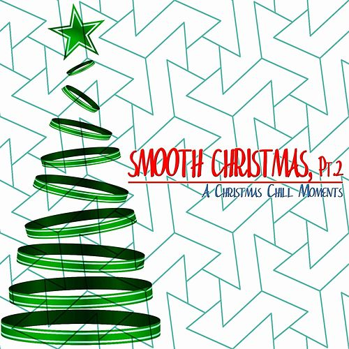 Smooth Christmas, Pt. 2 de Various Artists