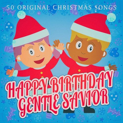 Happy Birthday, Gentle Savior von Various Artists