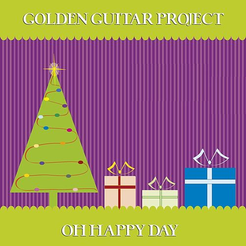 Oh Happy Day de Golden Guitar Project