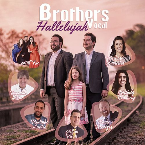 Hallelujah by Brothers Vocal