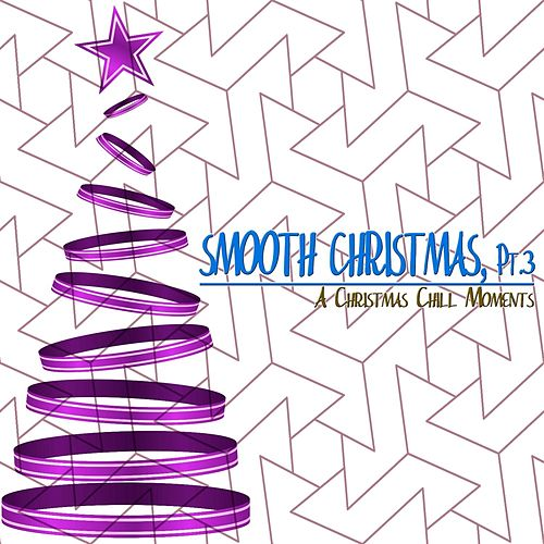 Smooth Christmas, Pt. 3 de Various Artists