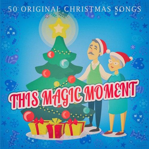 This Magic Moment von Various Artists