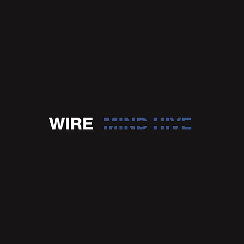 Mind Hive by Wire