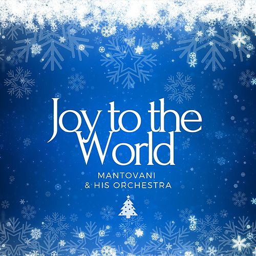 Joy to the World by Mantovani & His Orchestra