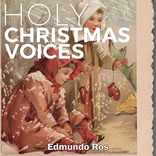 Holy Christmas Voices by Edmundo Ros