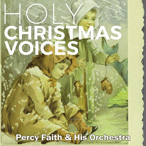 Holy Christmas Voices von Percy Faith