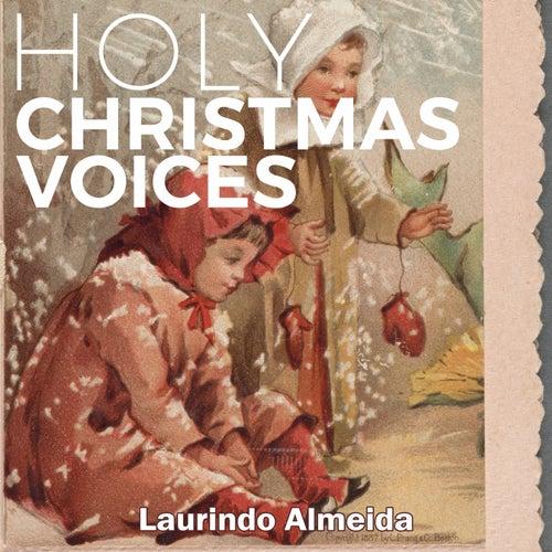 Holy Christmas Voices de Laurindo Almeida