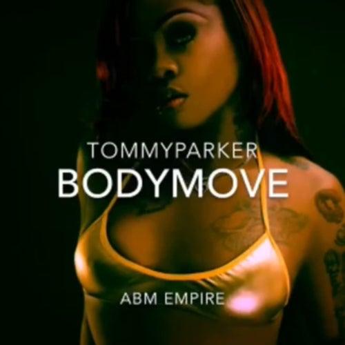 Bodymove by Tommy Parker