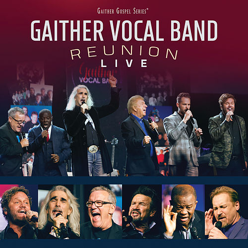 Reunion Live by Gaither Vocal Band
