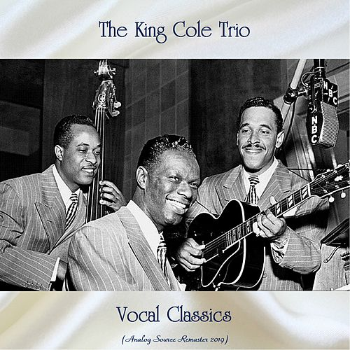 Vocal Classics (Analog Source Remaster 2019) by Nat King Cole