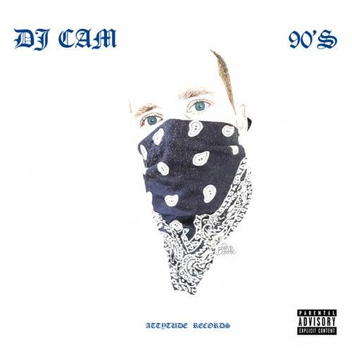 90's by DJ Cam