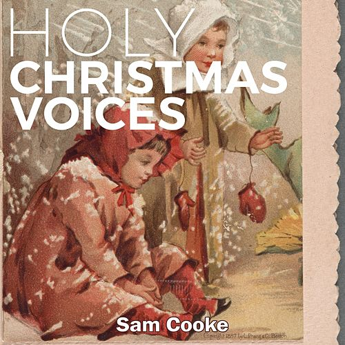 Holy Christmas Voices by Sam Cooke