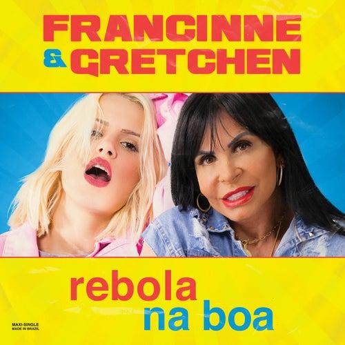 Rebola Na Boa von Francinne