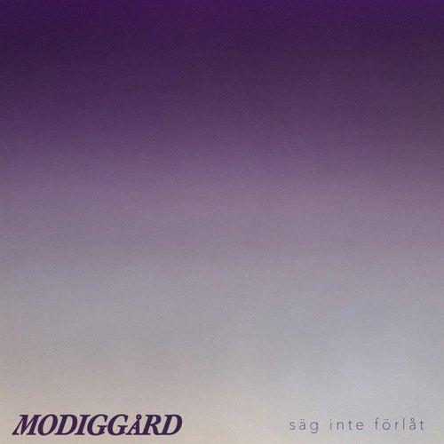 Säg inte förlåt di Adrian Modiggård