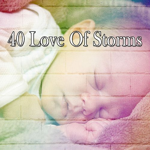 40 Love of Storms by Rain for Deep Sleep (1)