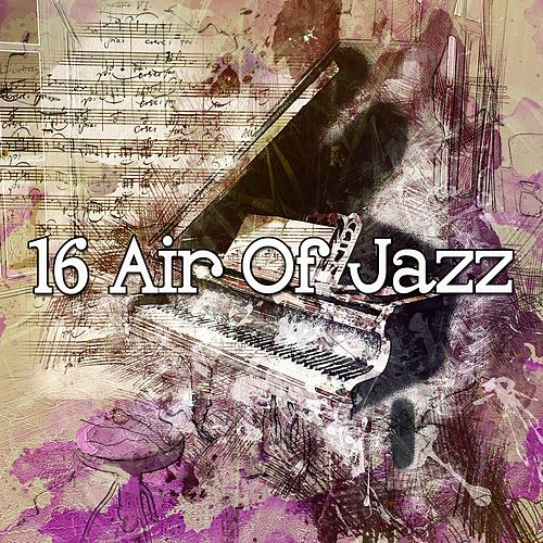 16 Air of Jazz von Chillout Lounge