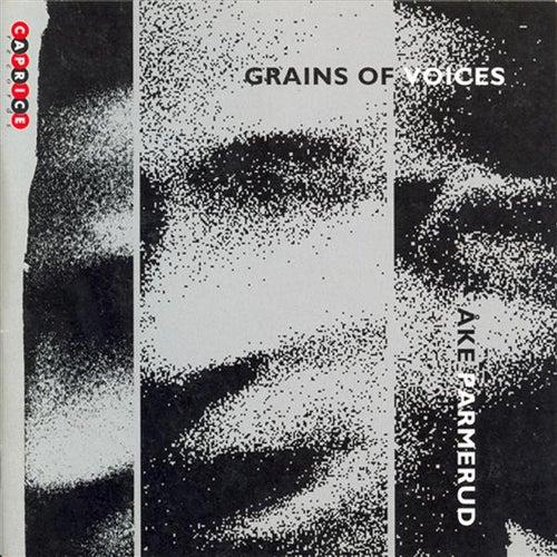 Parmerud: Grains of Voices de Various Artists