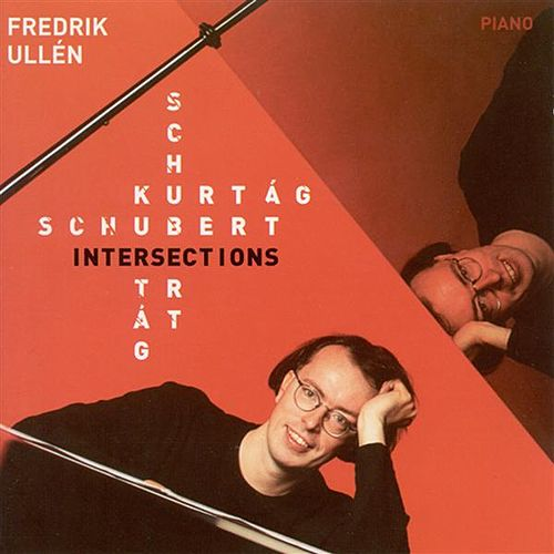Kurtag: Games (Excerpts) / Schubert: Moment Musical by Fredrik Ullen