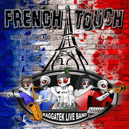 French touch von Raggatek Live Band