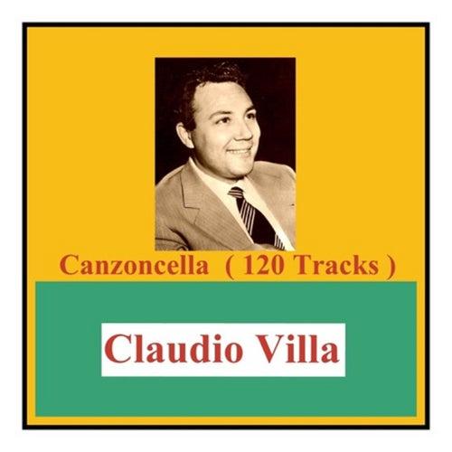 Canzoncella (120 Tracks) by Claudio Villa