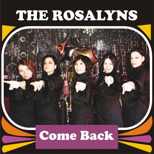 Come Back de The Rosalyns