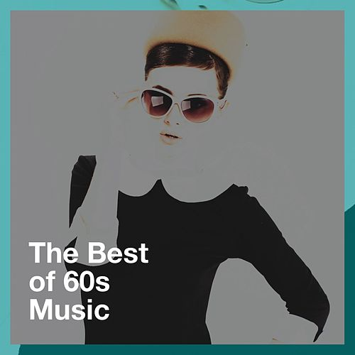 The Best of 60S Music de Rock Master 60, 60's Party, The Party Hits All Stars