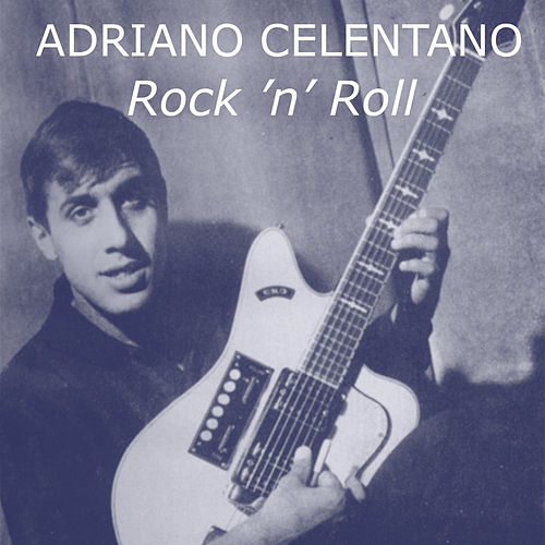 Rock 'n' Roll by Adriano Celentano