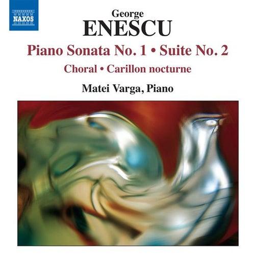 Enescu: Piano Sonata No. 1 - Suite No. 2 by Matei Varga