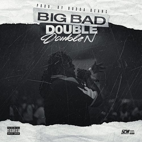 Big Bad Double de Double N