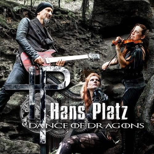Dance Of Dragons von Hans Platz