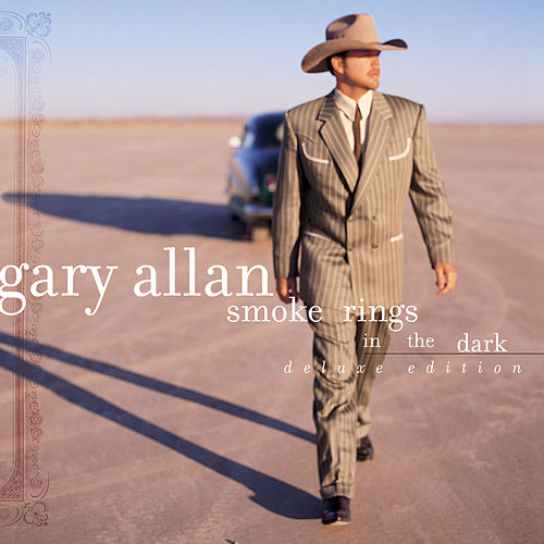 Smoke Rings In The Dark (Deluxe Edition) von Gary Allan