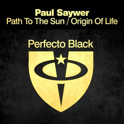 Path to the Sun / Origin Of Life von Paul Sawyer