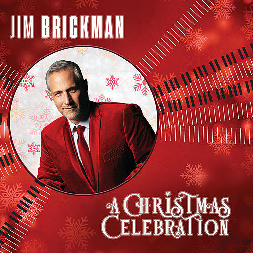 A Christmas Celebration by Jim Brickman