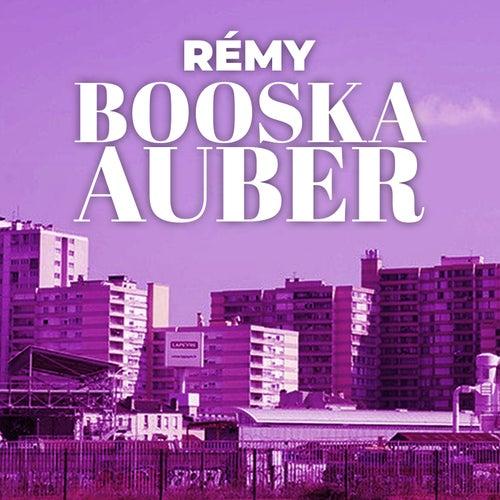 Booska Auber de Rémy