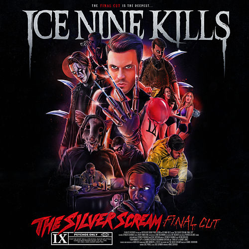 The Silver Scream (FINAL CUT) von Ice Nine Kills