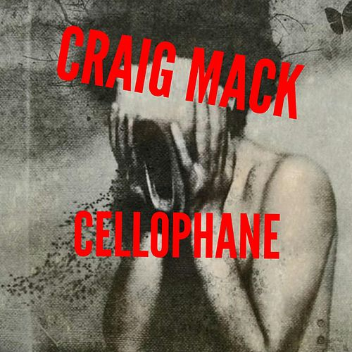 Cellophane von Craig Mack