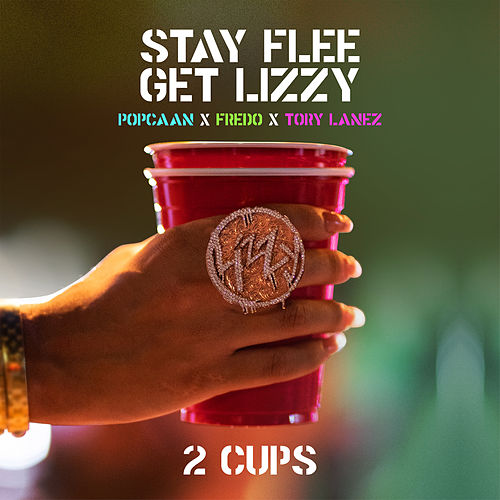 2 Cups by Stay Flee Get Lizzy