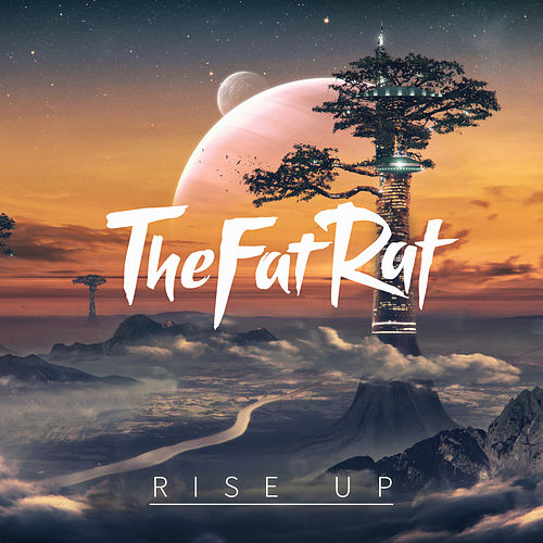 Rise Up di TheFatRat