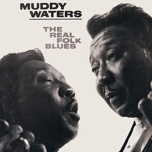 The Real Folk Blues von Muddy Waters