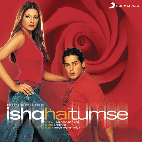 Ishq Hai Tumse (Original Motion Picture Soundtrack) by Himesh Reshammiya