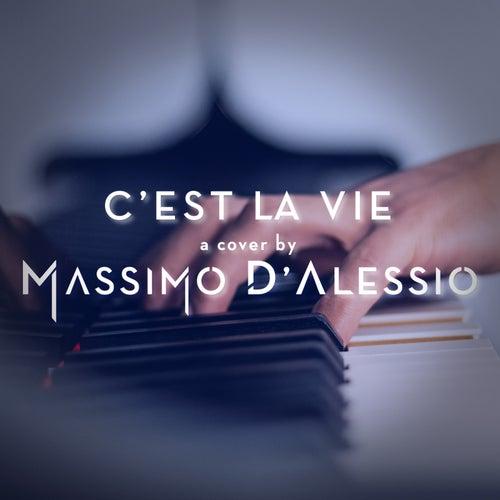 C'est la vie (Piano version) di Massimo D'Alessio