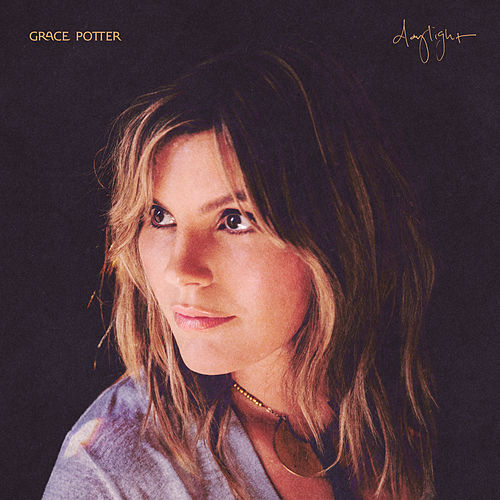 Daylight by Grace Potter