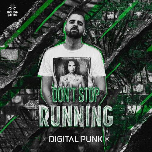 Don't Stop Running von Digital Punk