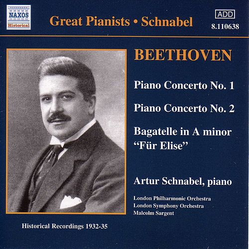 Beethoven: Piano Concertos Nos. 1 and 2 (Schnabel) (1932, 1935) by Artur Schnabel