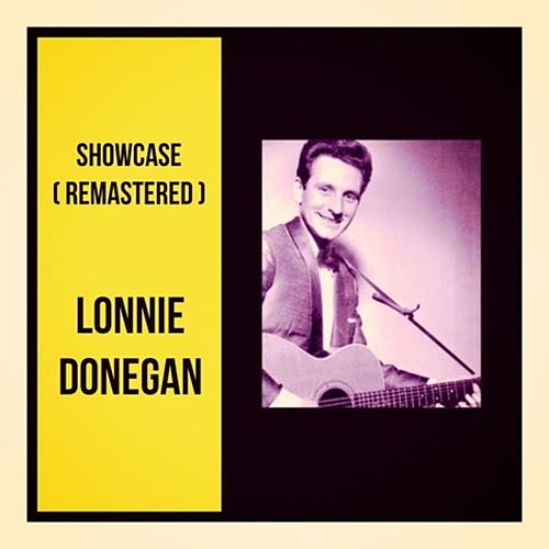 Showcase (Remastered) di Lonnie Donegan