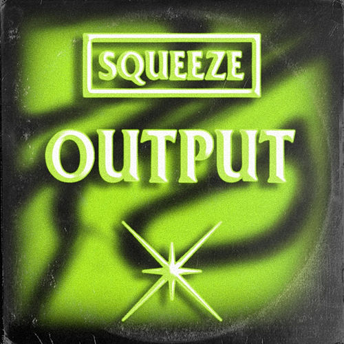Output de Squeeze