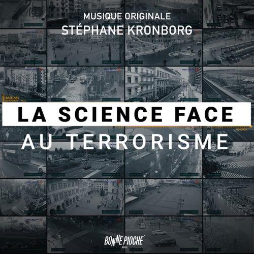 La science face au terrorisme (Bande originale du film) by Stéphane Kronborg