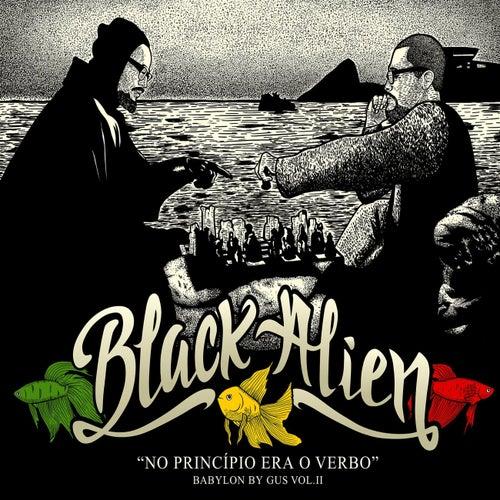No Princípio Era o Verbo  - Babylon By Gus (Vol. II) by Black Alien