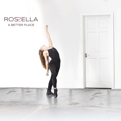 A Better Place by Rossella