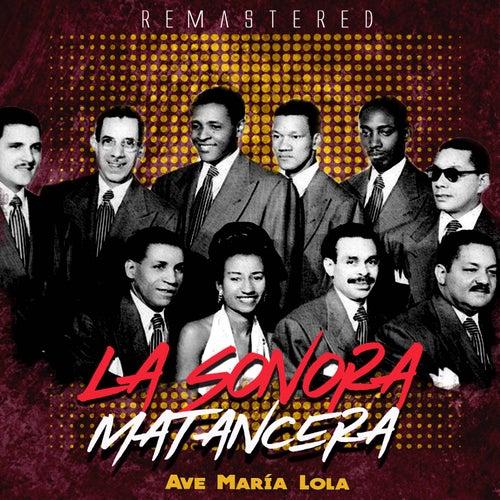 Ave María Lola de La Sonora Matancera